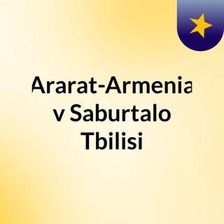 Ararat-Armenia v Saburtalo Tbilisi