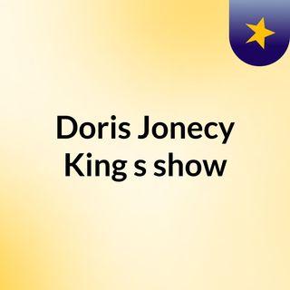 Episode 1 - Doris Jonecy King's show