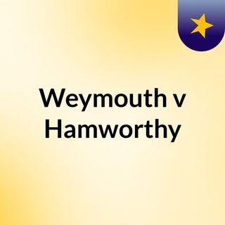 Weymouth v Hamworthy