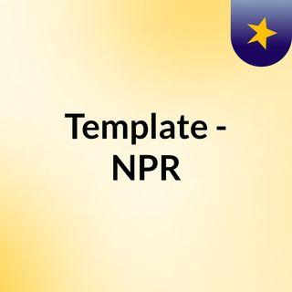 Template - NPR