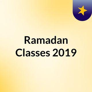 Ramadan Classes 2019