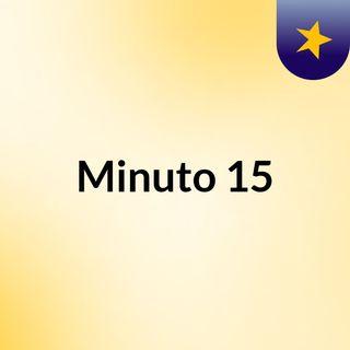minuto 15