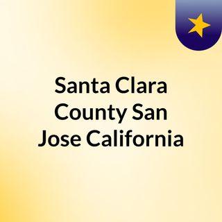 Santa Clara County, San Jose, California
