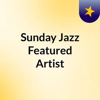 Sunday Jazz Experience Show October 25th