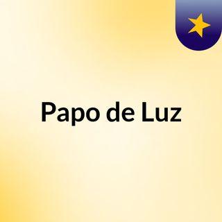 Papo de Luz