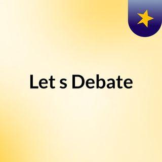 Let's Debate