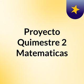 Proyecto Quimestre 2 Matematicas