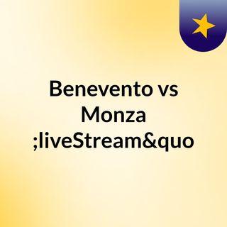 """Benevento vs Monza """"liveStream""""(live)"""
