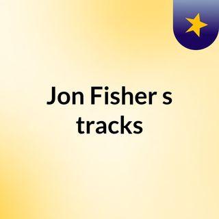Jon Fisher's tracks