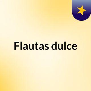 Flautas dulce
