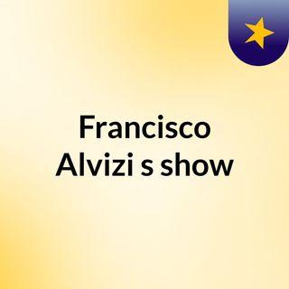 Francisco Alvizi's show