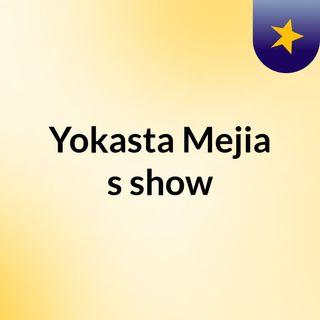 Yokasta Mejia's show