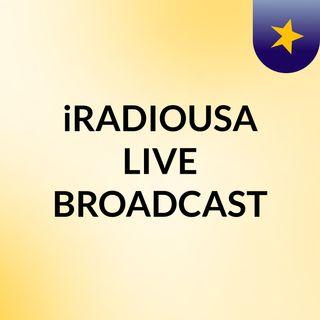 iRADIOUSA LIVE BROADCAST