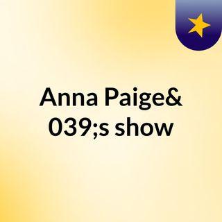 Anna Paige's show