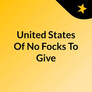 Episode 1 - United States Of No Focks To Give: Running Away Got Creative Af...And Opiod Crisis Fun