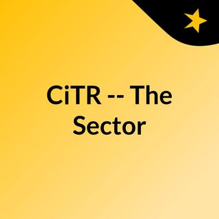 CiTR -- The Sector