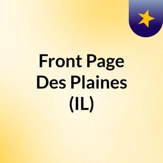 Front Page Des Plaines (IL)