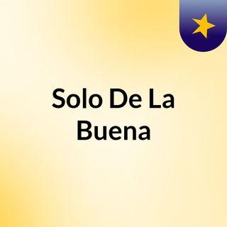 Solodelabuena0181026p03