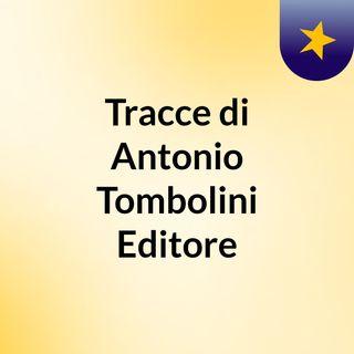 Tracce di Antonio Tombolini Editore