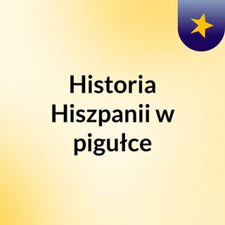Odcinek II - Hiszpania antyczna cz.2