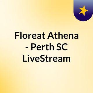 Floreat Athena - Perth SC LiveStream