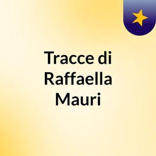 Tracce di Raffaella Mauri