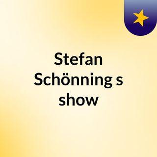 Stefan Schönning's show