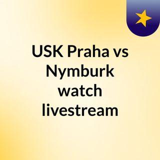 USK Praha vs Nymburk watch livestream