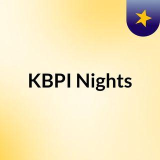 KBPI Nights