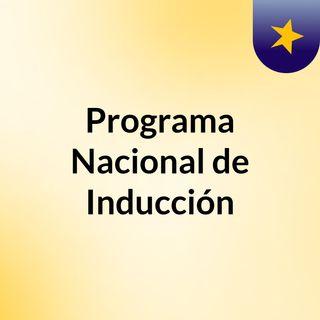 Programa Nacional de Inducción