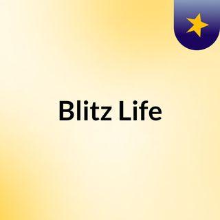 Blitz Life