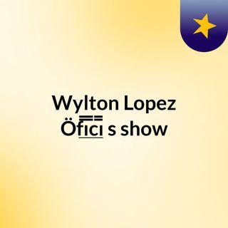 Mega Tarde com Wylton Lopez