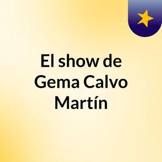 El show de Gema Calvo Martín