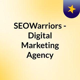 SEOWarriors - Best Digital Marketing Agency