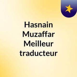 Hasnain Muzaffar - Groupe de traducteurs français.