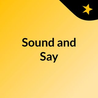 Sound and Say