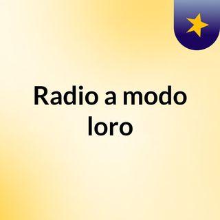 Radio a modo loro