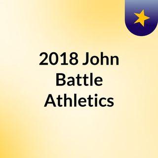 2018 John Battle Athletics