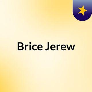 Brice Jerew