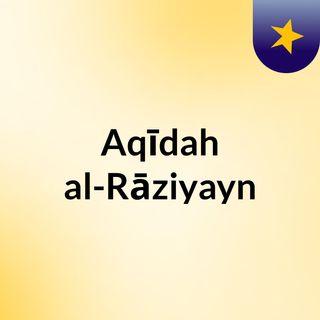 Aqīdah al-Rāziyayn