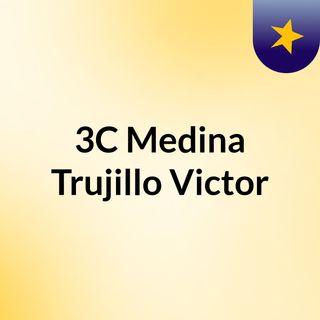 3C Medina Trujillo Victor