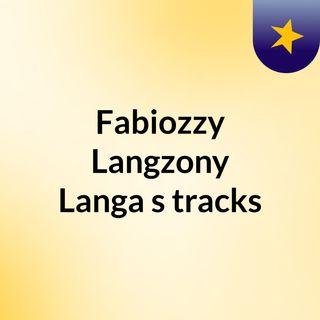Fabiozzy Langzony Langa's tracks