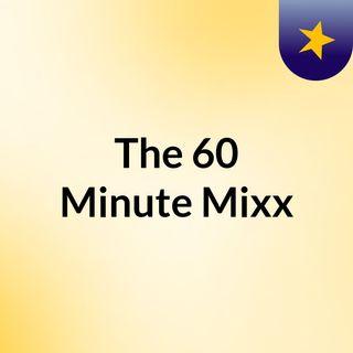 60 Minute Mixx (7/24/18)