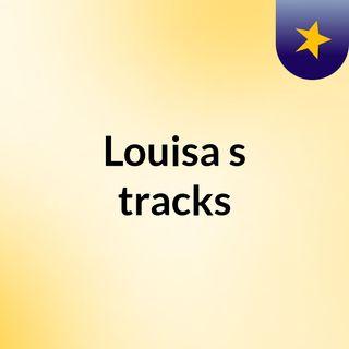 Louisa's tracks