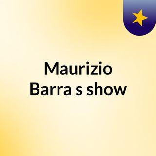 Maurizio Barra's show