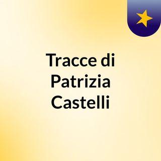 Tracce di Patrizia Castelli