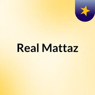 Real Mattaz
