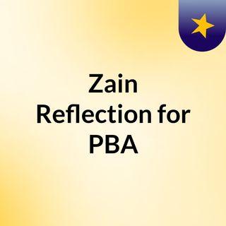 Zain Reflection for PBA