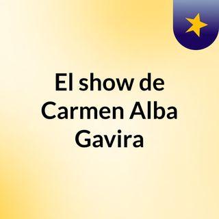 El show de Carmen Alba Gavira