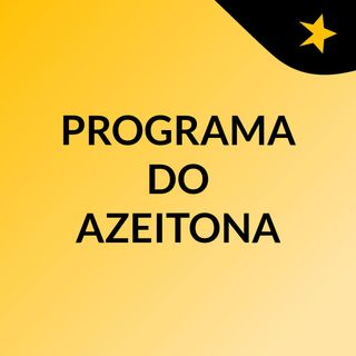 PROGRAMA DO AZEITONA